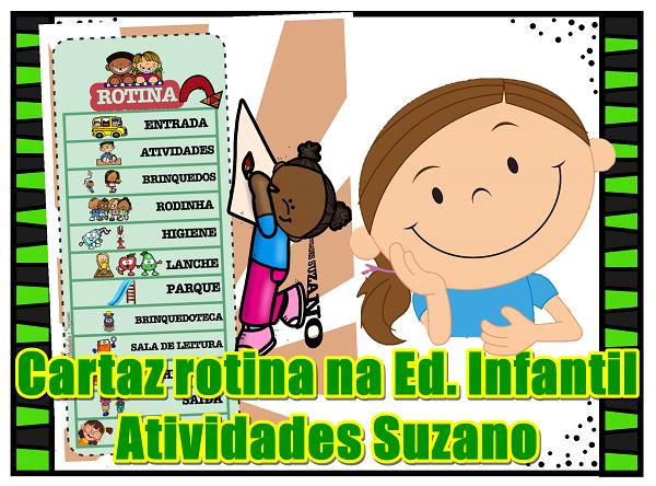 rotina-educação-infantil-cartaz-alfabetização-leitura-atividades-suzano